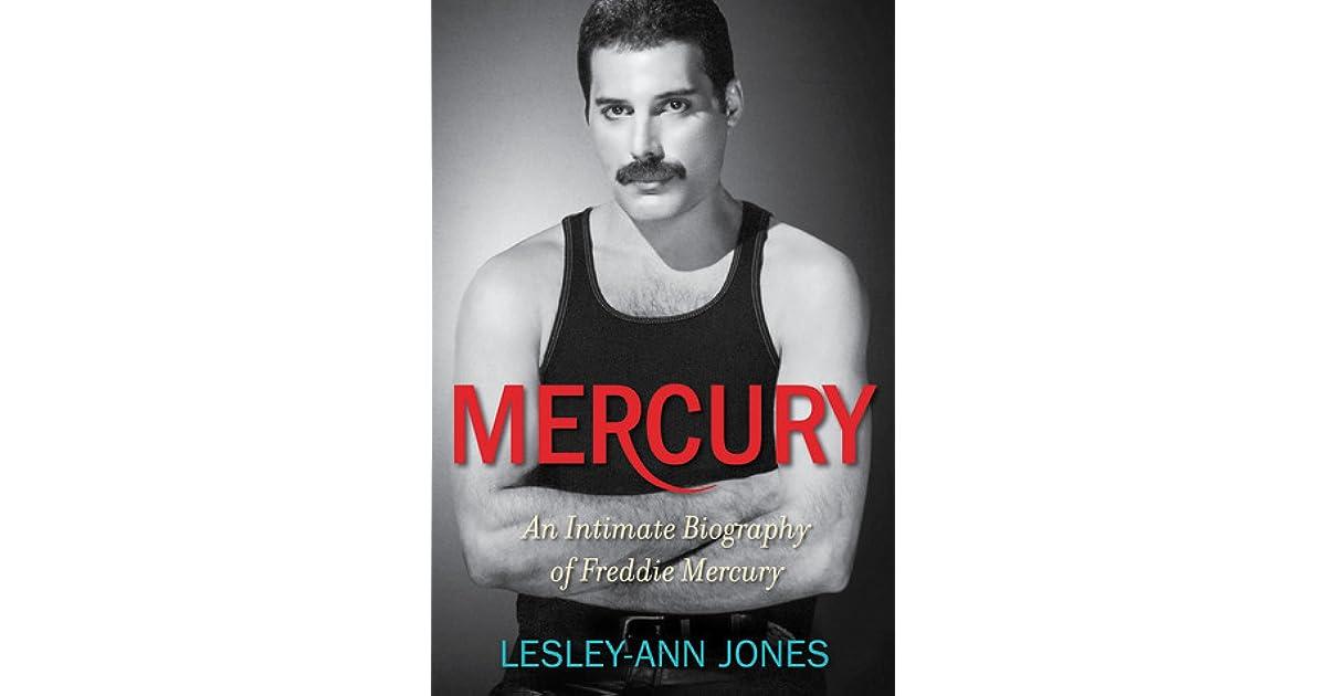 Mercury: An Intimate Biography of Freddie Mercury by Lesley