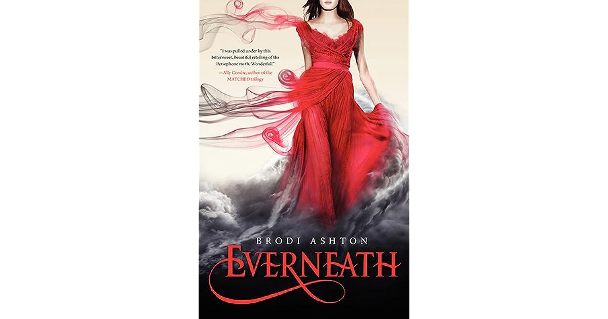e554398c64fd3 Everneath (Everneath, #1) by Brodi Ashton