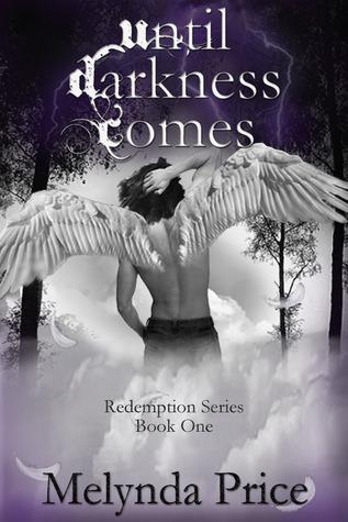 Until Darkness Comes (Redemption #1)