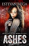Ashes (Arson, # 2)