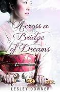 Across a Bridge of Dreams