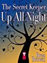 The Secret Keeper Up All Night (The Secret Keeper, #3)