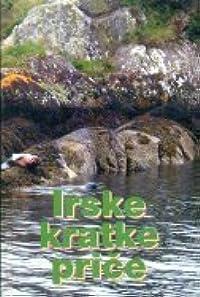 Irske kratke priče: antologija