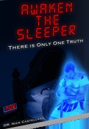 Awaken The Sleeper - There Is Only One Truth