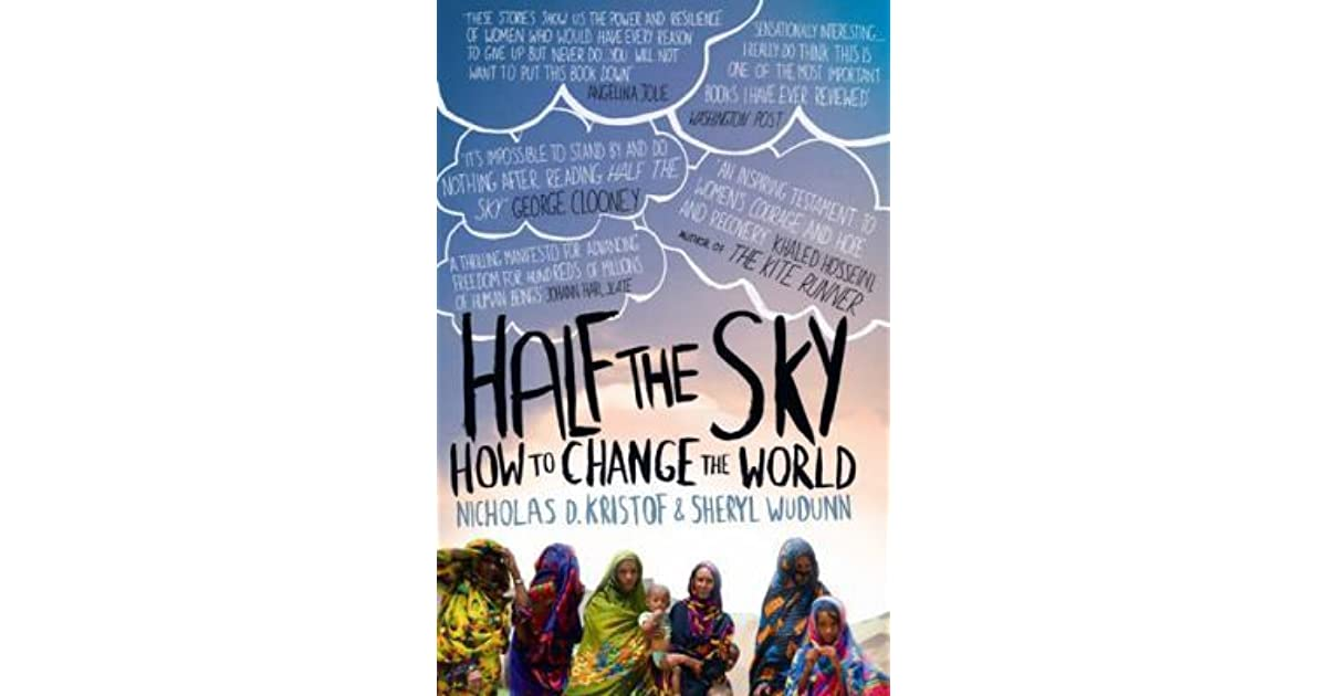 Half The Sky Quote: Half The Sky: How To Change The World By Nicholas D. Kristof