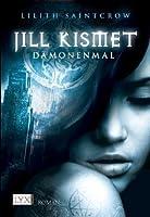 Dämonenmal (Jill Kismet, #1)