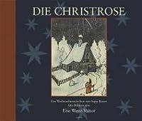 Die Christrose - ein Weihnachtsmärchen