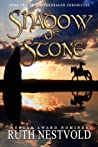 Shadow of Stone (The Pendragon Chronicles, #2)