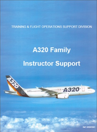 Airbus A320 Instructor Support Manual by Airbus Industrie