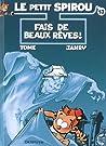 Fais de beaux rêves (Le Petit Spirou, #13)