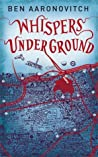 Book cover for Whispers Under Ground (Peter Grant, #3)