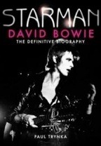 Starman: David Bowie - The Definitive Biography