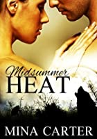 Midsummer Heat (Stratton Wolves, #1)