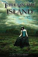 Fire on the Island (Vigilati, #1)