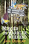 Murder on Warbler Weekend (A Bob White Birder Murder Mystery, #2)