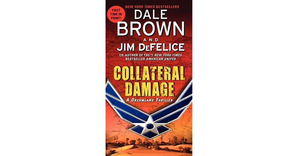 Collateral damage dreamland 14 by dale brown fandeluxe Document