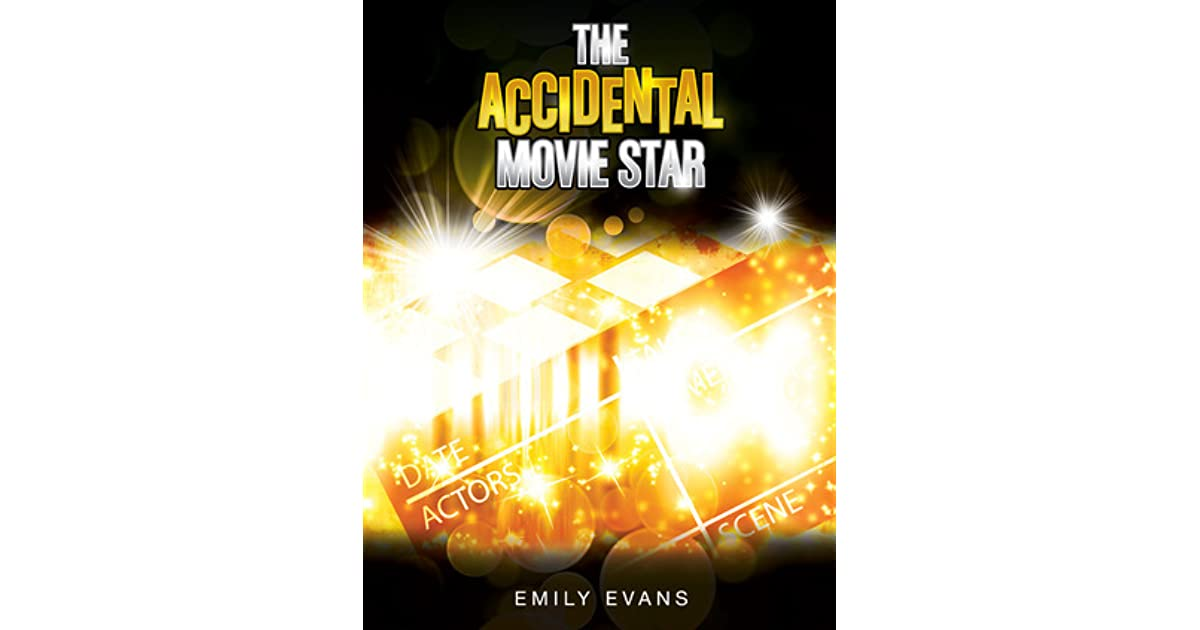 The accidental movie star accidental 1 by emily evans fandeluxe Choice Image