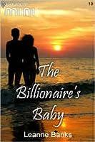 The Billionaire's Baby (Harlequin Mini # 19)
