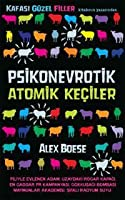 Psikonevrotik Atomik Keçiler