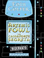 The Artemis Fowl Files (Artemis Fowl, #0.5, #1.5) by Eoin Colfer