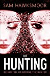 The Hunting (Repossession, #2)