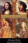 A Borgia Daughter...