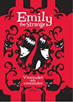 Emily the Strange: Vreemder en Vreemder (Emily the Strange Novels, #2)