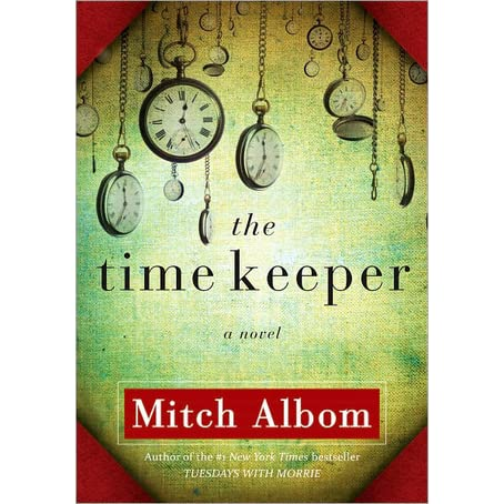 [PDF] The Time Keeper Book by Mitch Albom Free Download ...
