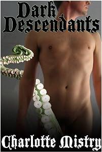 Dark Descendants (Eldritch Erotica #1)