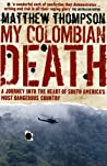 My Colombian Death