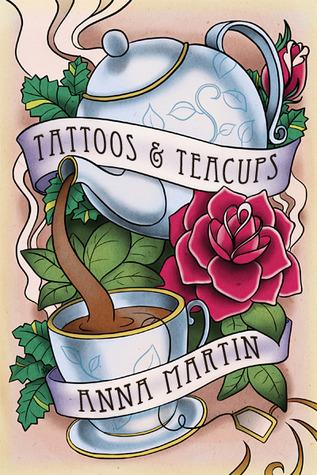 Tattoos & Teacups (Tattoos, #1)