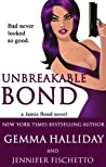 Unbreakable Bond by Gemma Halliday