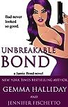 Unbreakable Bond (Jamie Bond, #1)