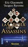 La Croix Des Assassins (Antoine Marcas #5)