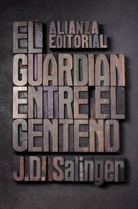 El guardián entre el centeno by J.D. Salinger