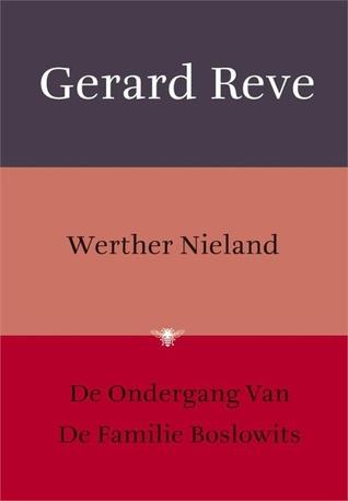 Werther Nieland / De ondergang van de familie Boslowits