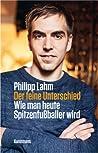 Der feine Unterschied  by Philipp Lahm