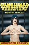 Sunruined: Horror Stories