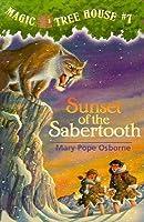 Sunset of the Sabertooth (Magic Tree House, #7)