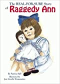 The Real-for-Sure Story of Raggedy Ann
