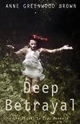 Deep Betrayal (Lies Beneath, #2)