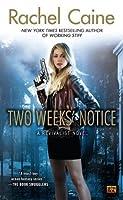 Two Weeks' Notice (Revivalist, #2)