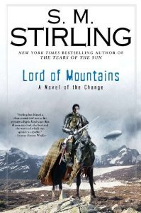 Cover Lord of Mountains (Emberverse, #9) - S.M. Stirling