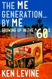The Me Generation... By Me by Ken Levine