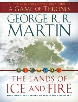 The Lands of Ice and Fire: Maps from King's Landing to Across the Narrow Sea