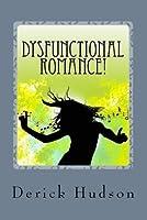 Dysfunctional Romance
