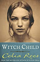Witch Child (Witch Child, #1)