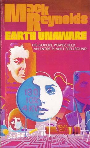 Mack Reynolds - Earth Unaware