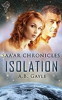Isolation (Saa'ar Chronicles 1)
