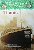 Titanic (Magic Tree House Research Guide)